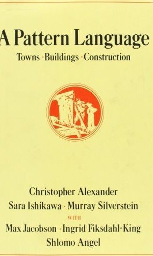 A-Pattern-Language-Towns-Buildings-Construction-Center-for-Environmental-Structure-0